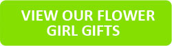 View Our Flower Girl Gifts