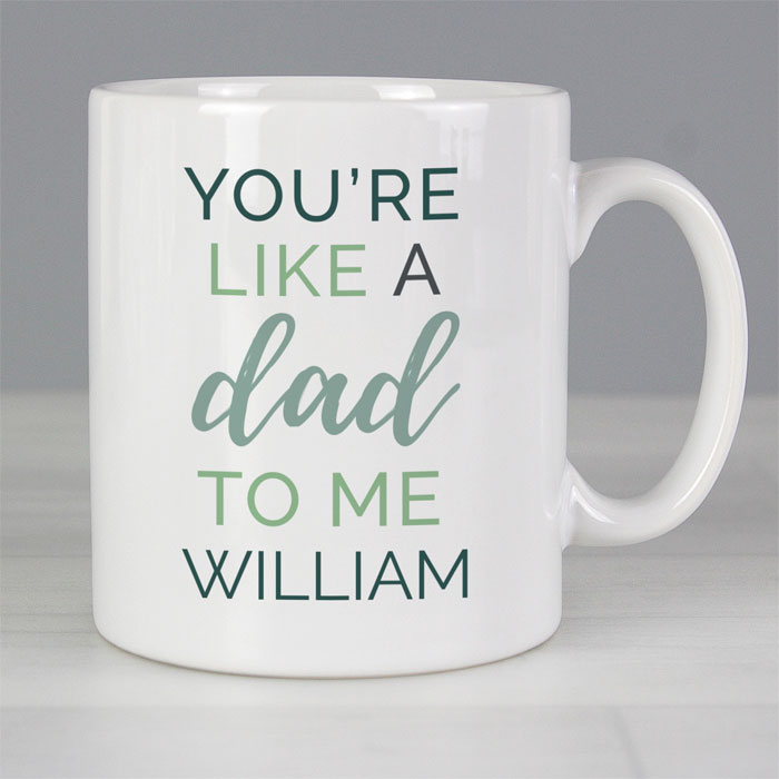 Personalised Like a Dad to Me Mug