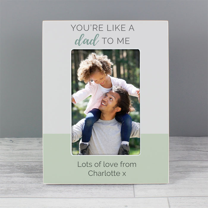 Personalised Youre Like a Dad to Me Photo Frame