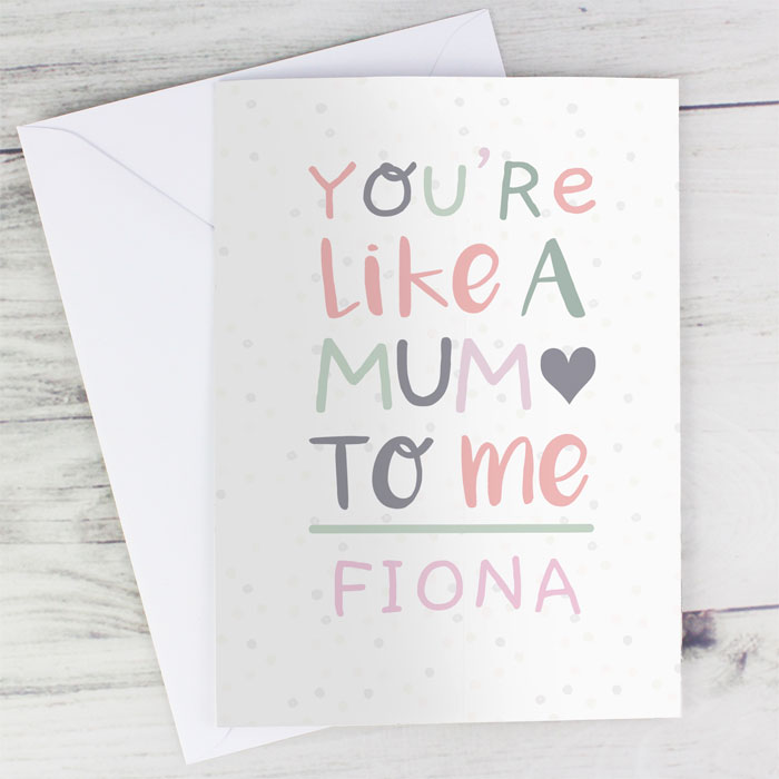 Personalised Youre Like a Mum to Me Card