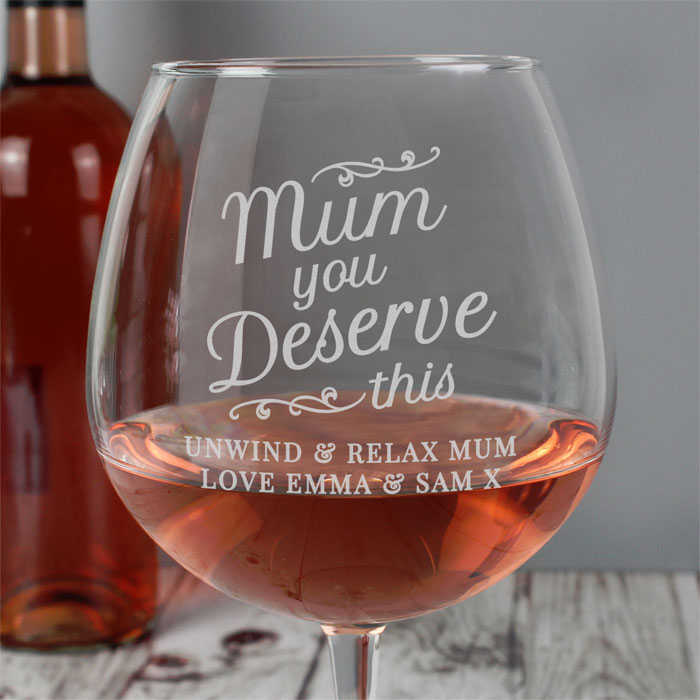 Personalised Mum You Deserve This Gin Balloon Glass