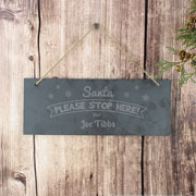 Santa Please Stop Here Personalised Hanging Slate Sign