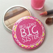 Brilliant Big Sister Pocket Mirror