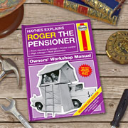 Personalised Haynes Explains Pensioners Hardback Manual