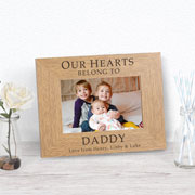 Personalised Our Hearts Belong To Daddy Photo Frame