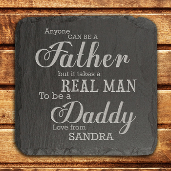 It Takes a Real Man to be a Daddy Slate Keepsake