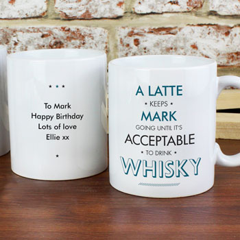 Personalised Acceptable To Drink Novelty Mug For Him