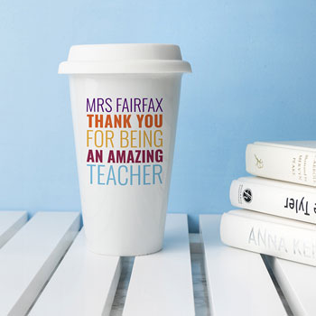 Personalised Amazing Teacher Ceramic Travel Coffee Mug