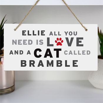 Personalised All You Need Cat Wooden Sign
