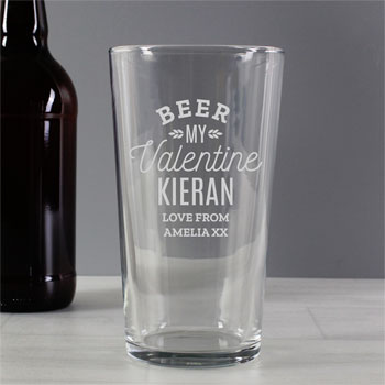 Personalised Beer My Valentine Pint Glass