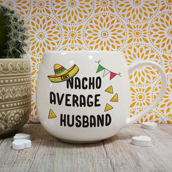 Personalised Nacho Average Husband Mug