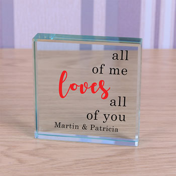 Personalised Glass All of Me Loves All Of You Token